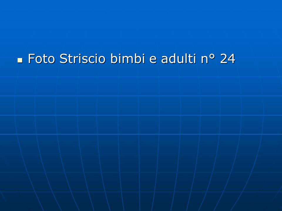 Foto Striscio bimbi e adulti n° 24