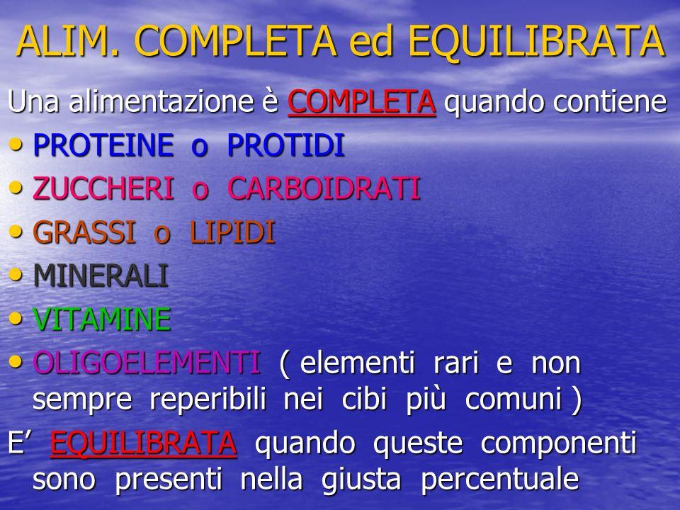 ALIM. COMPLETA ed EQUILIBRATA