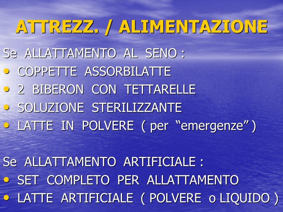 ATTREZZ. / ALIMENTAZIONE