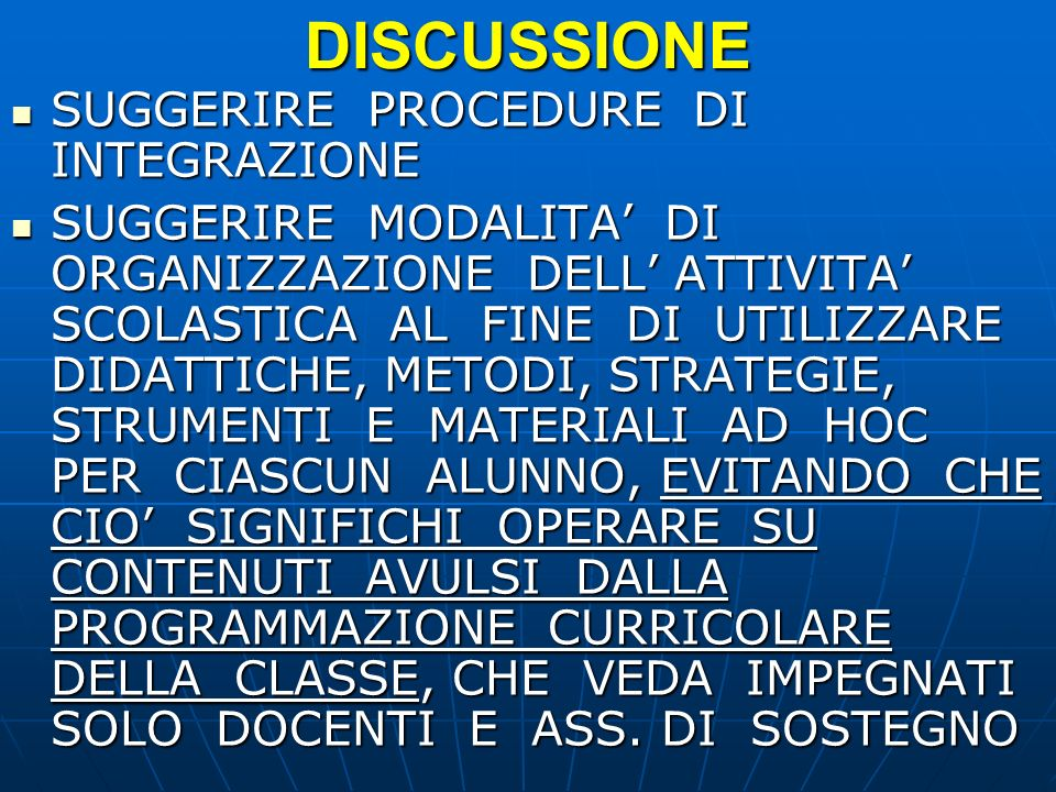 DISCUSSIONE SUGGERIRE PROCEDURE DI INTEGRAZIONE