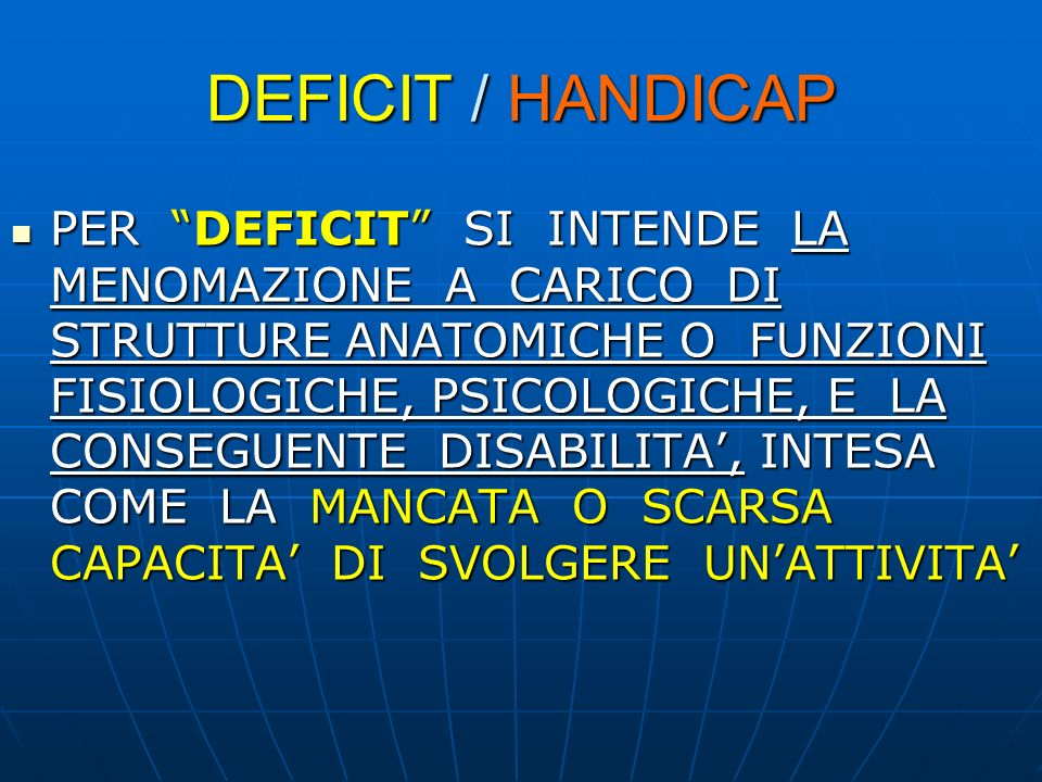 DEFICIT / HANDICAP