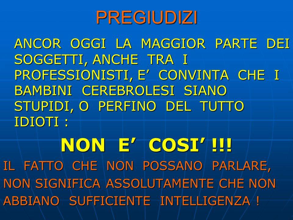PREGIUDIZI NON E' COSI' !!!