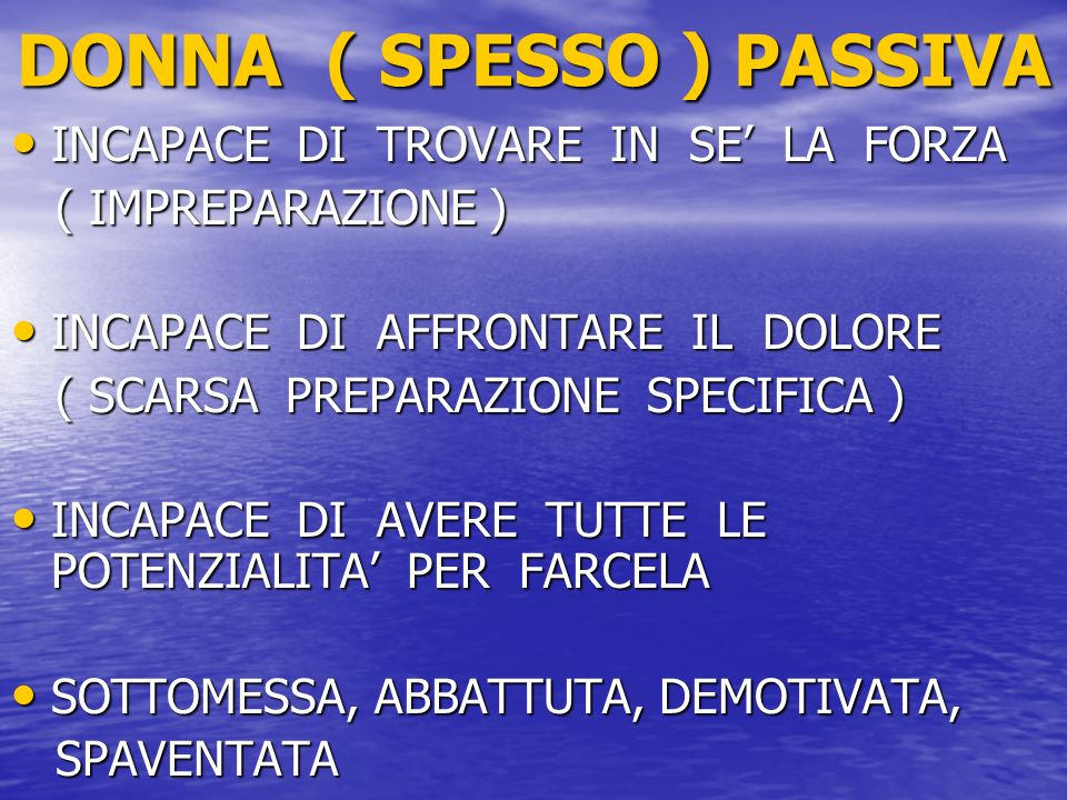 DONNA ( SPESSO ) PASSIVA
