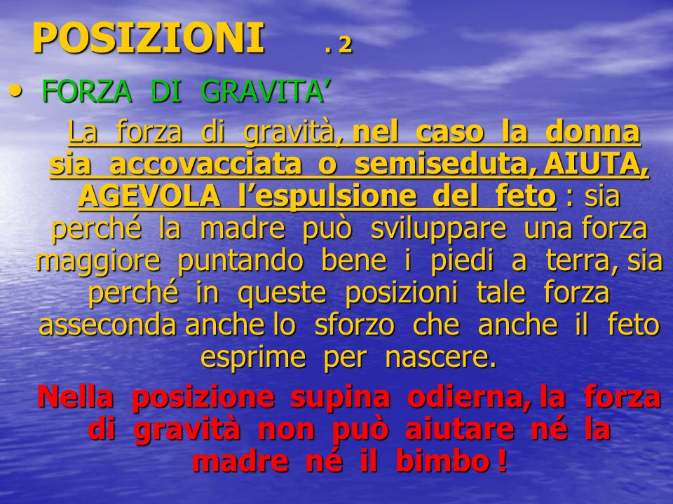 POSIZIONI . 2 FORZA DI GRAVITA'