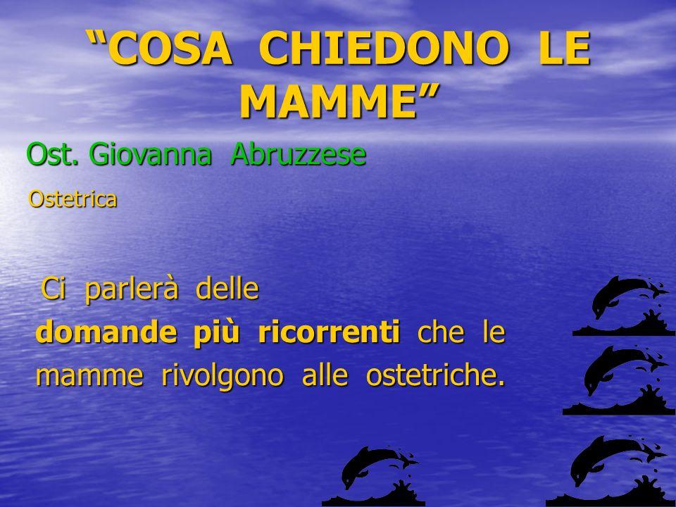 COSA CHIEDONO LE MAMME