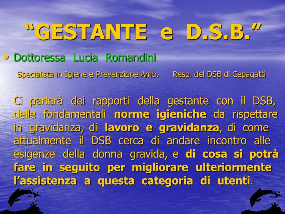 GESTANTE e D.S.B. Dottoressa Lucia Romandini