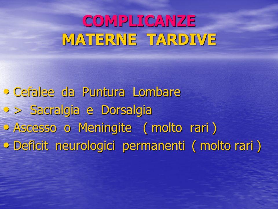 COMPLICANZE MATERNE TARDIVE