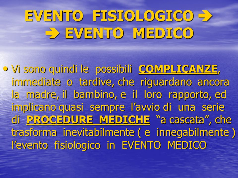 EVENTO FISIOLOGICO   EVENTO MEDICO