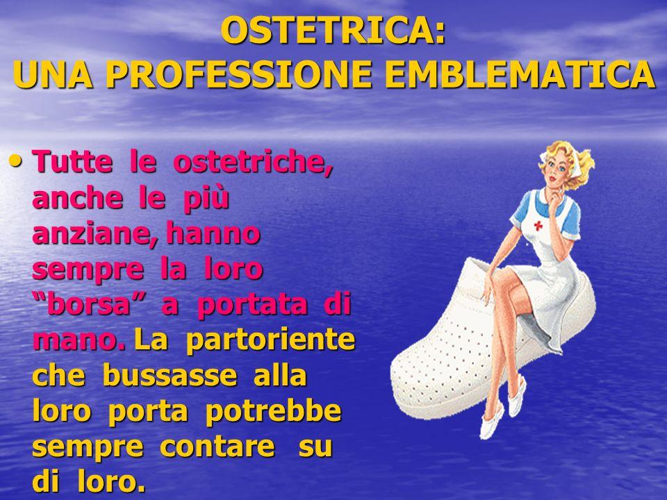 OSTETRICA: UNA PROFESSIONE EMBLEMATICA