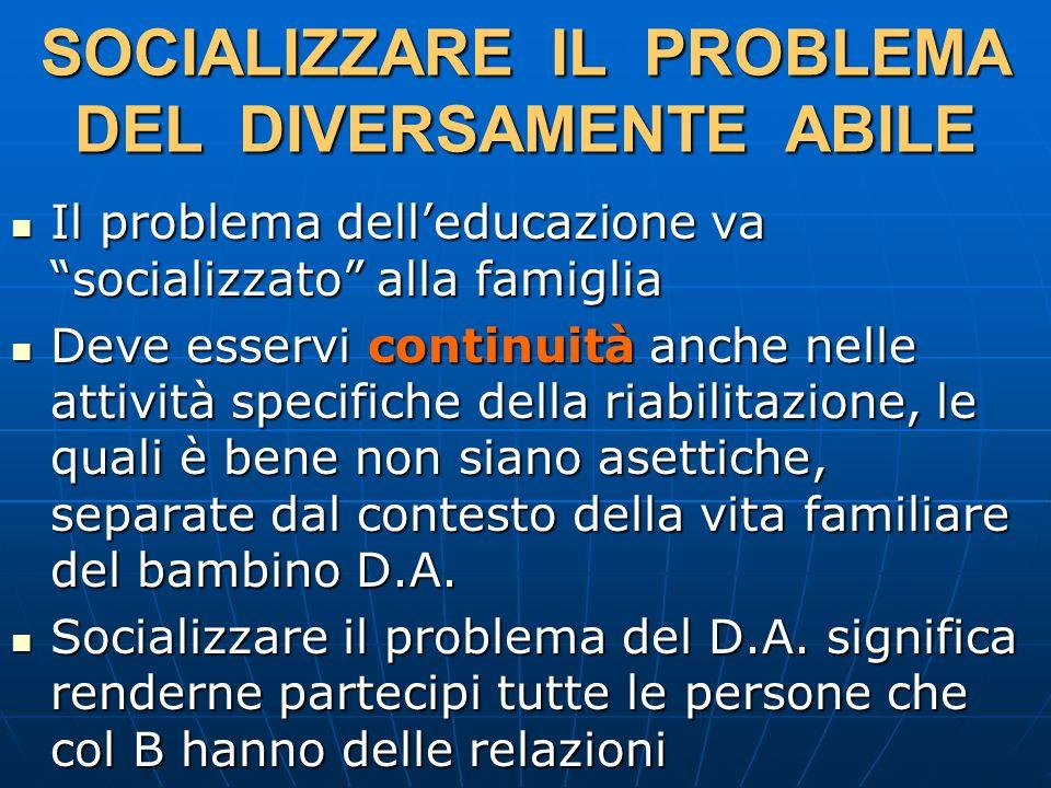 SOCIALIZZARE IL PROBLEMA DEL DIVERSAMENTE ABILE