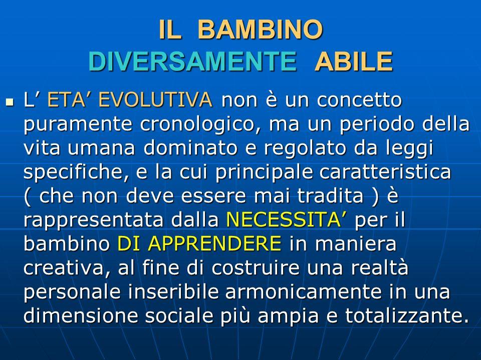 IL BAMBINO DIVERSAMENTE ABILE