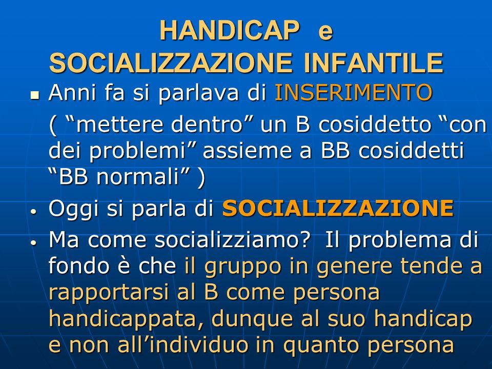 HANDICAP e SOCIALIZZAZIONE INFANTILE