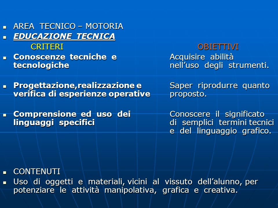 AREA TECNICO – MOTORIAEDUCAZIONE TECNICA. CRITERI OBIETTIVI.