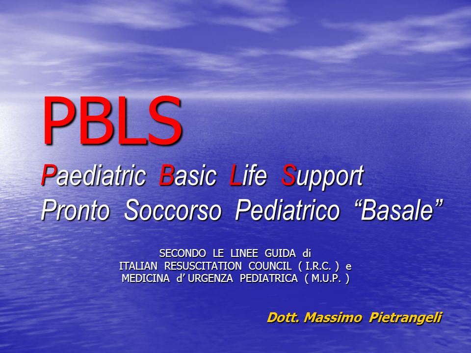 PBLS Paediatric Basic Life Support Pronto Soccorso Pediatrico Basale