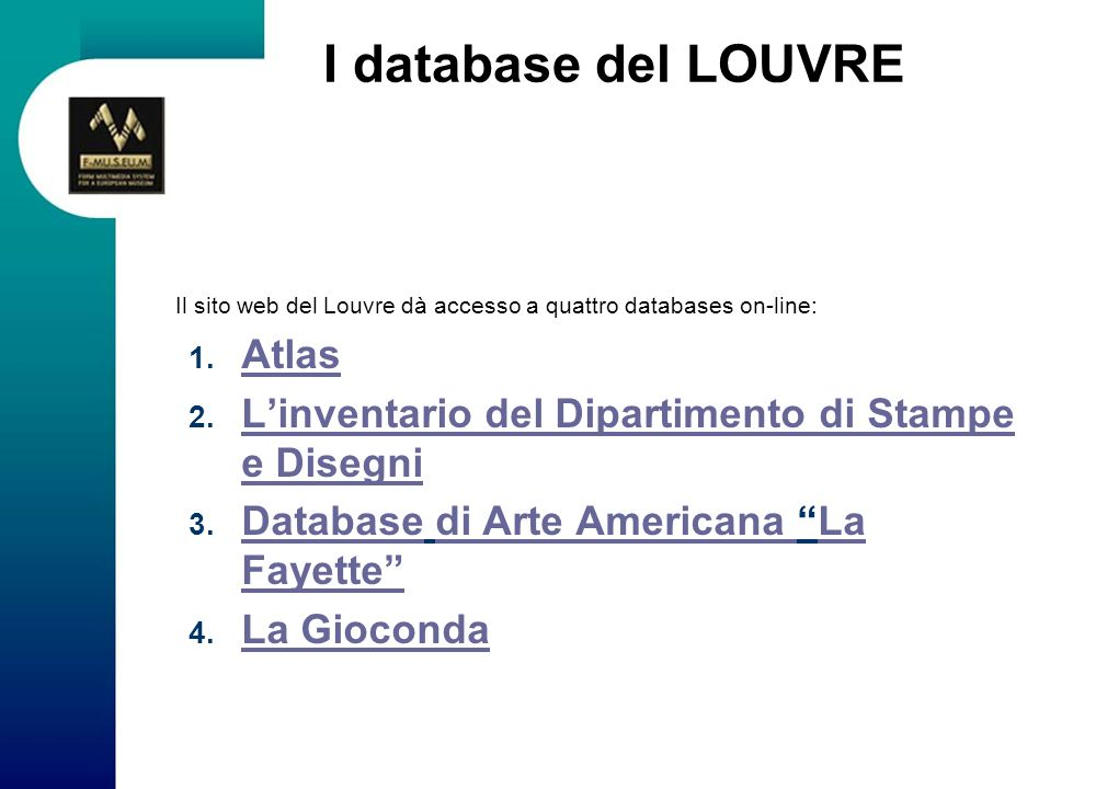 I database del LOUVRE Atlas