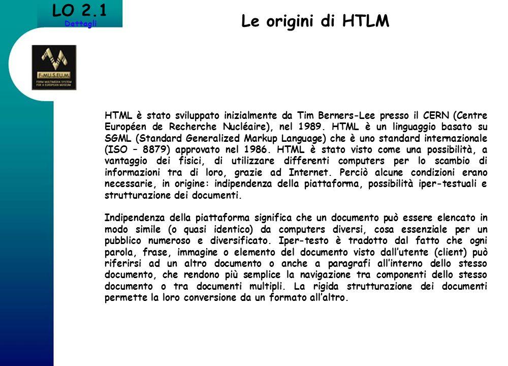 LO 2.1 Dettagli Le origini di HTLM