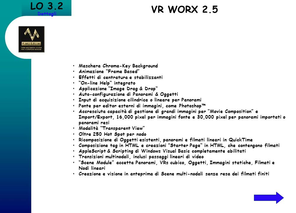LO 3.2 VR WORX 2.5 Dettagli Maschera Chroma-Key Background