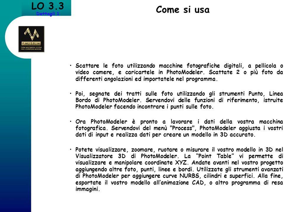 LO 3.3 Dettagli 1. Come si usa.