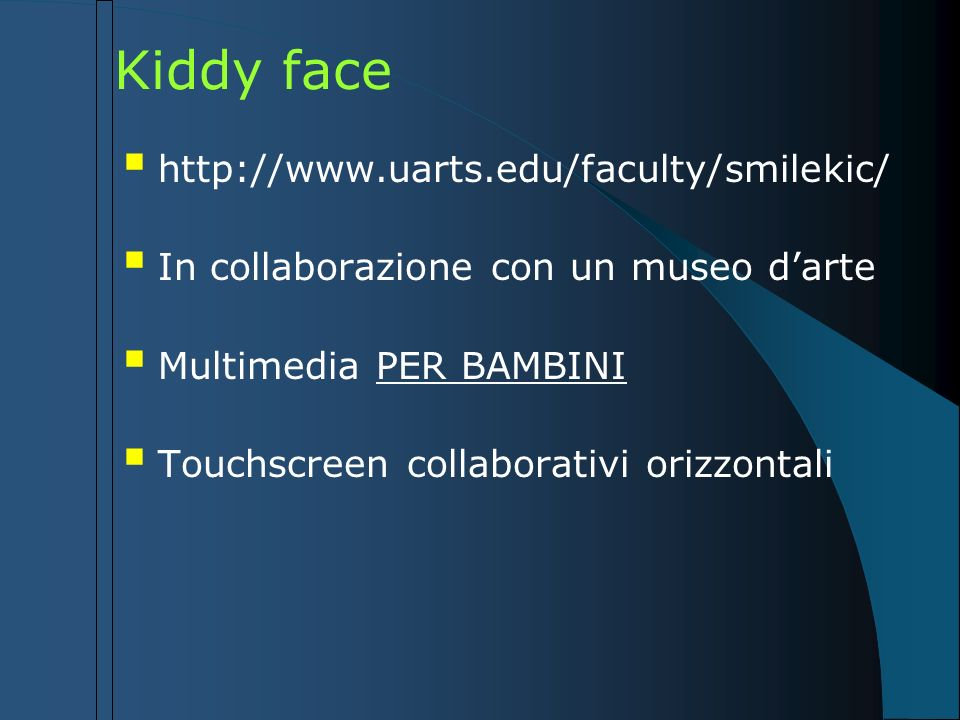 Kiddy face http://www.uarts.edu/faculty/smilekic/