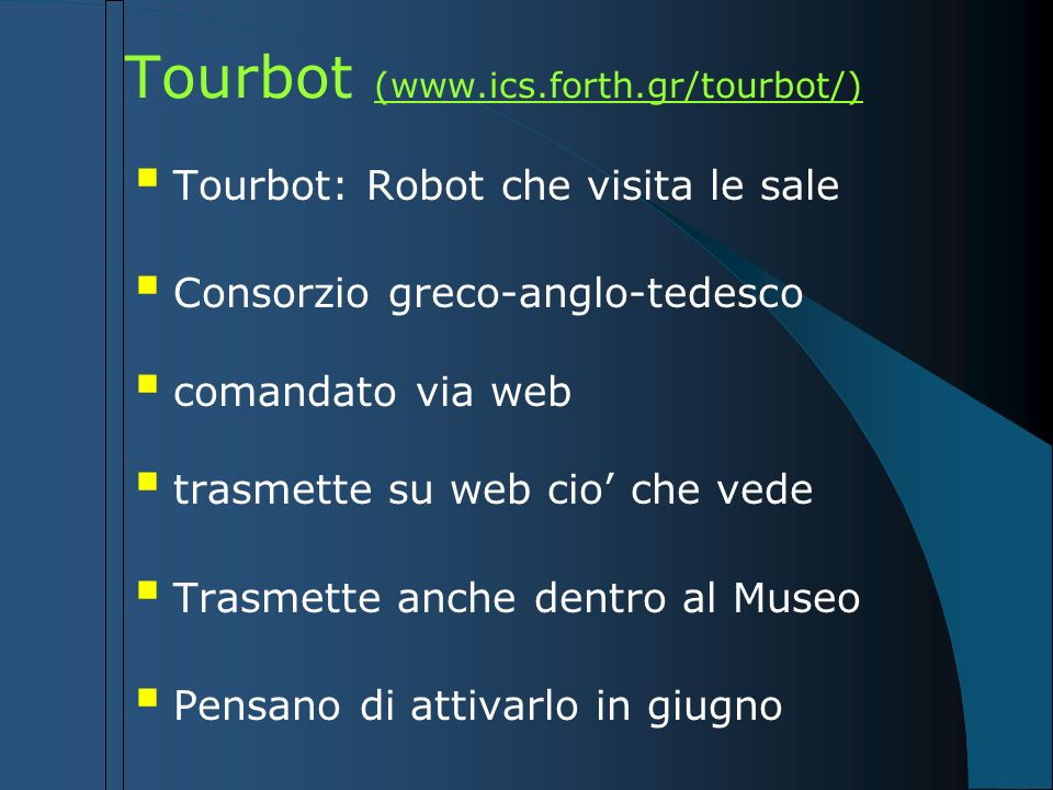 Tourbot (www.ics.forth.gr/tourbot/)