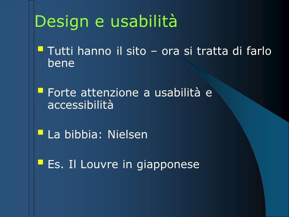Design e usabilità Tutti hanno il sito – ora si tratta di farlo bene