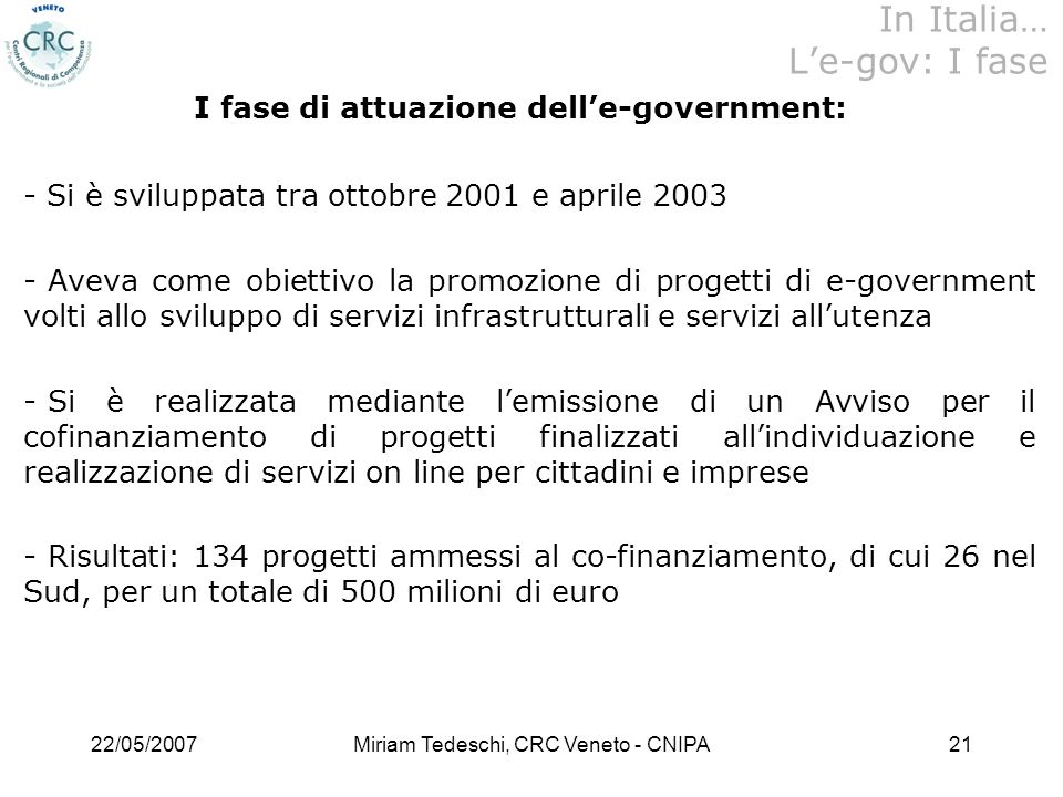 In Italia… L'e-gov: I fase