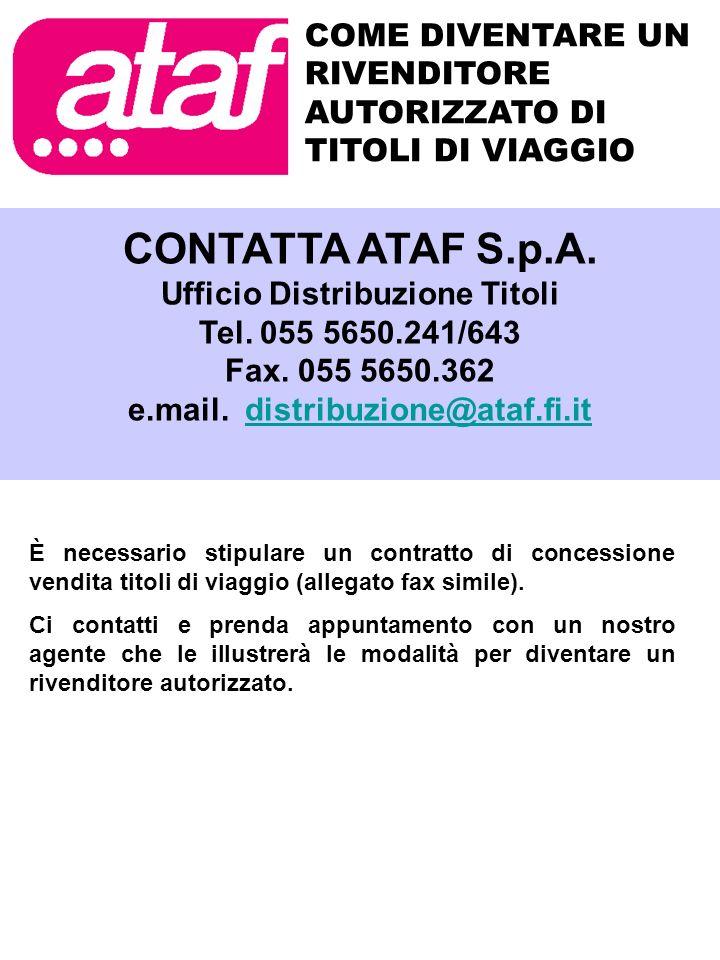 Ufficio Distribuzione Titoli e.mail. distribuzione@ataf.fi.it