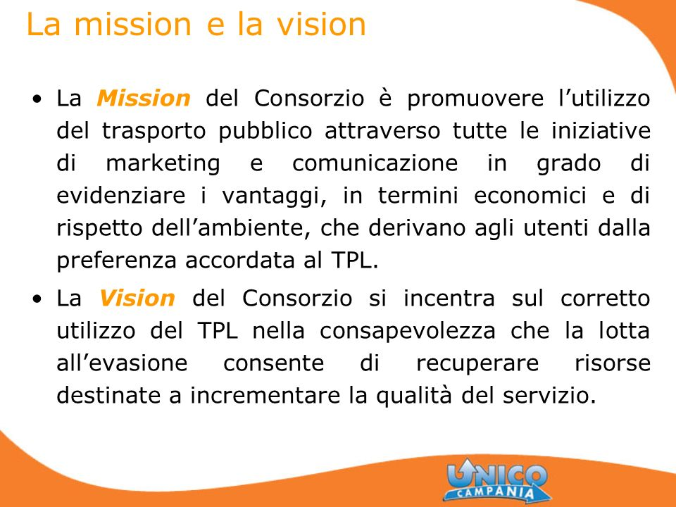 La mission e la vision