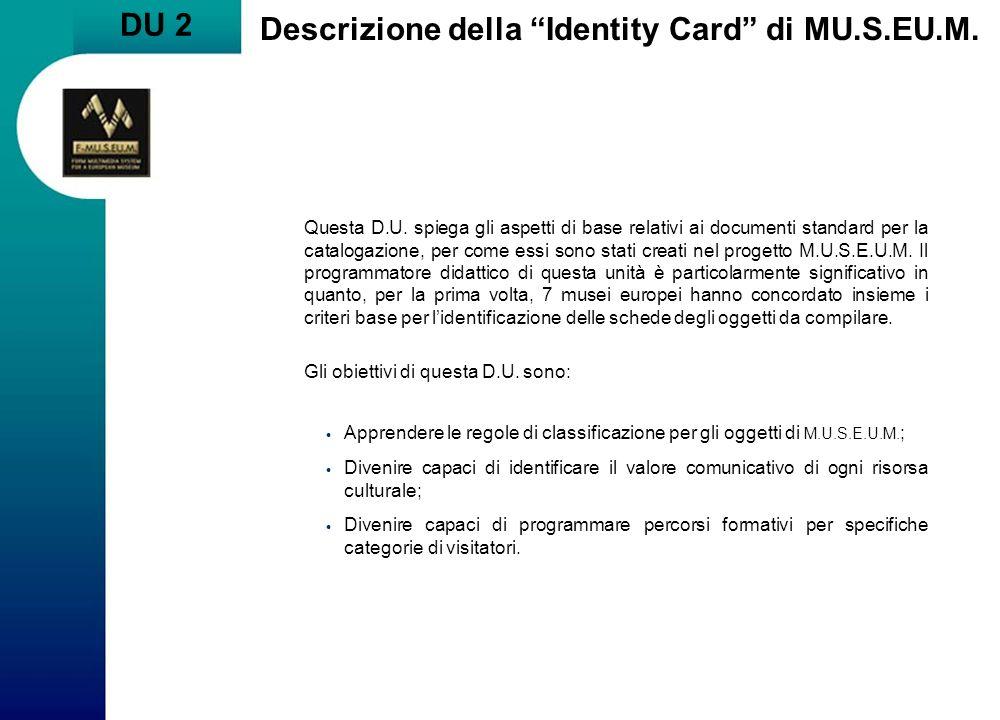 Descrizione della Identity Card di MU.S.EU.M.