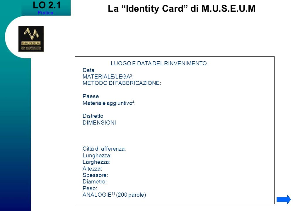 La Identity Card di M.U.S.E.U.M