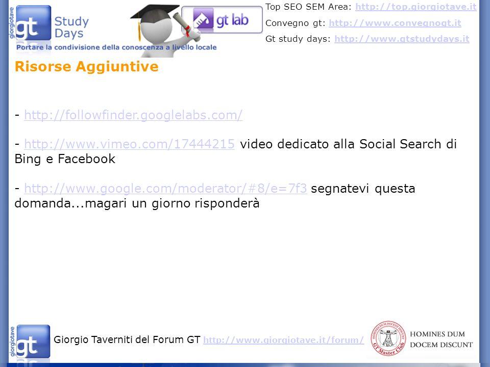 Risorse Aggiuntive - http://followfinder.googlelabs.com/