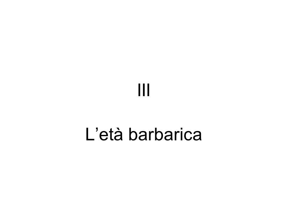 III L'età barbarica