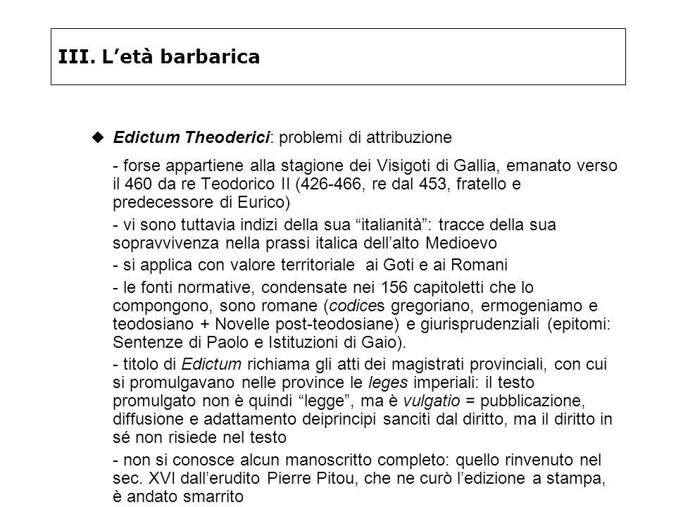 III. L'età barbarica Edictum Theoderici: problemi di attribuzione