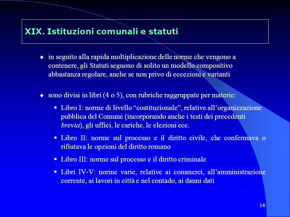 XIX. Istituzioni comunali e statuti