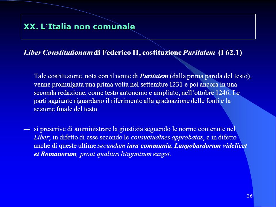 XX. L'Italia non comunale