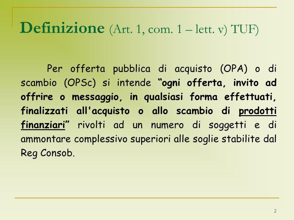 Definizione (Art. 1, com. 1 – lett. v) TUF)