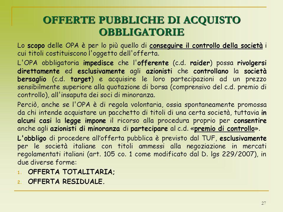 OFFERTE PUBBLICHE DI ACQUISTO OBBLIGATORIE