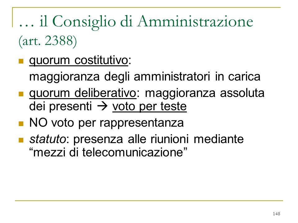 … segue remunerazione degli amministratori investiti di particolari cariche: decisione del C.d.A.+ parere del collegio sindacale (art. 2389 c. 3°)