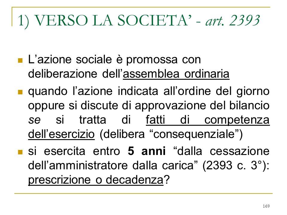 … segue: impugnazione delle deliberazioni del C.d.A. (art. 2391 c. 3°)