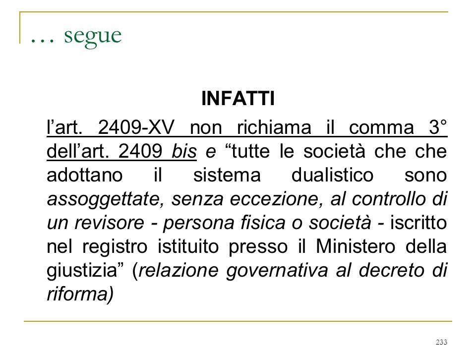 … segue DILIGENZA richiesta dalla NATURA DELL'INCARICO (nessun riferimento alla PROFESSIONALITA': v. art. 2407 c. 1°)