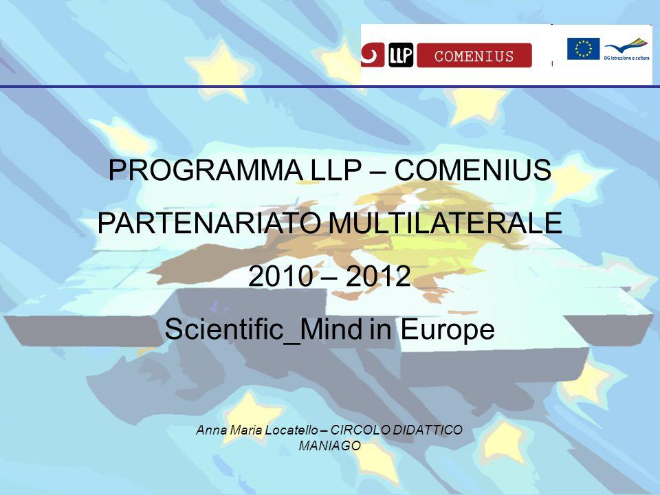 PROGRAMMA LLP – COMENIUS PARTENARIATO MULTILATERALE 2010 – 2012