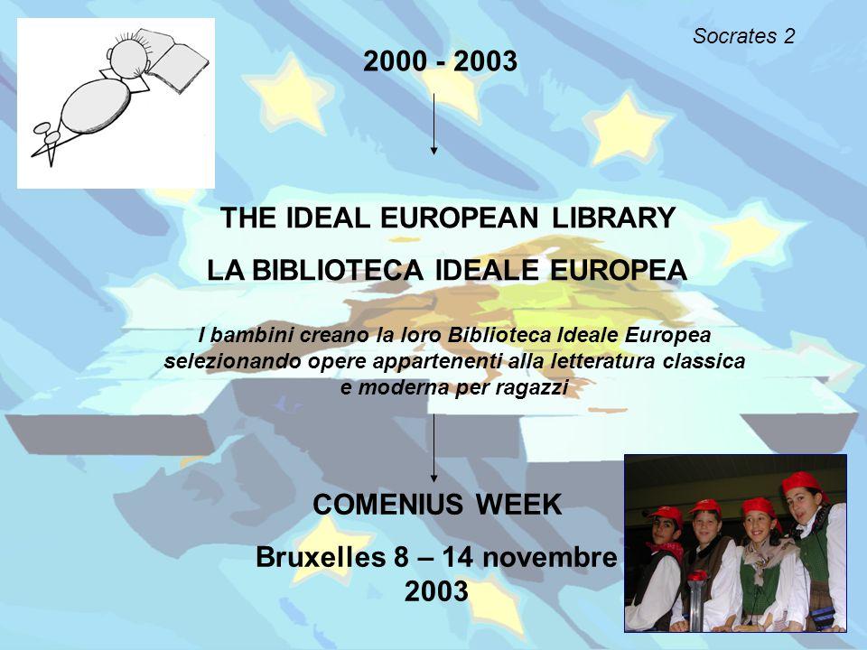THE IDEAL EUROPEAN LIBRARY LA BIBLIOTECA IDEALE EUROPEA