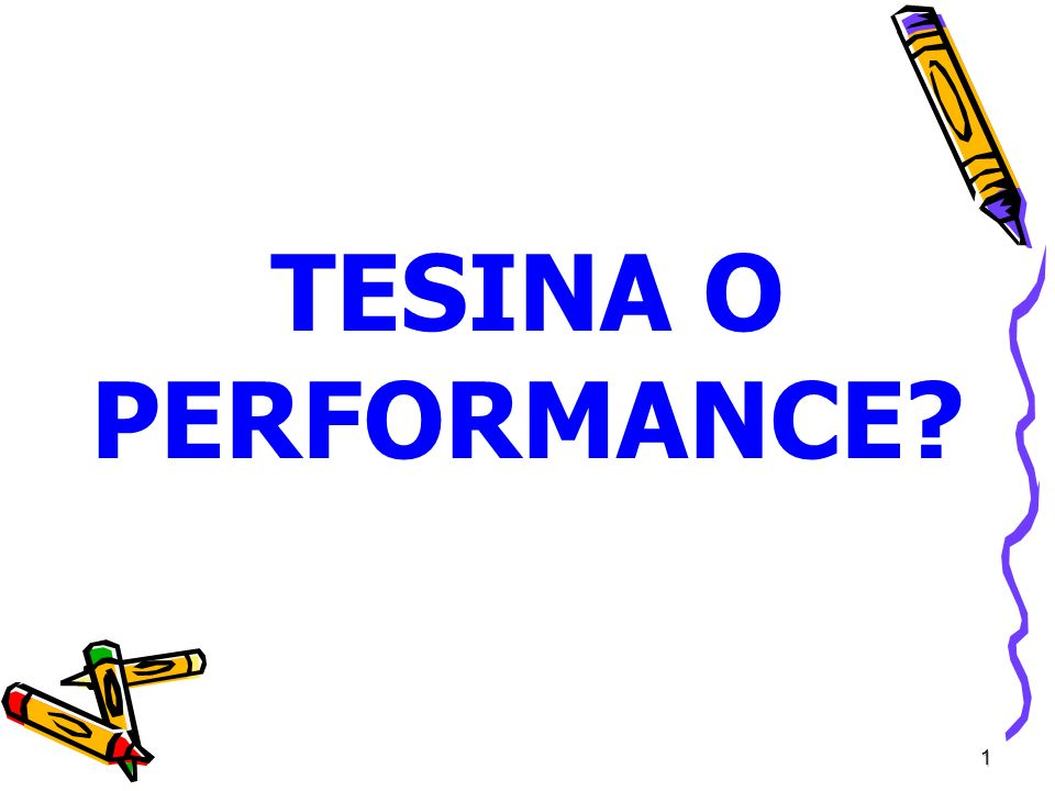 TESINA O PERFORMANCE 1