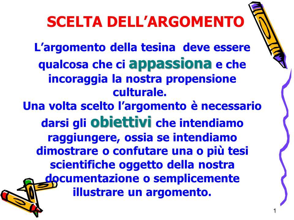 SCELTA DELL'ARGOMENTO