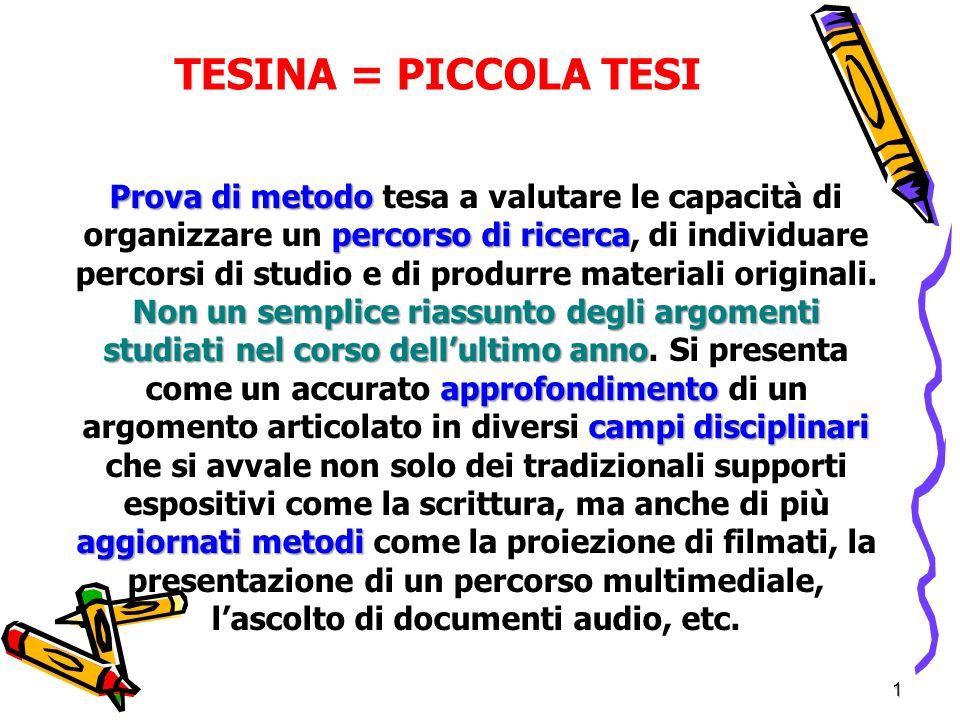 TESINA = PICCOLA TESI