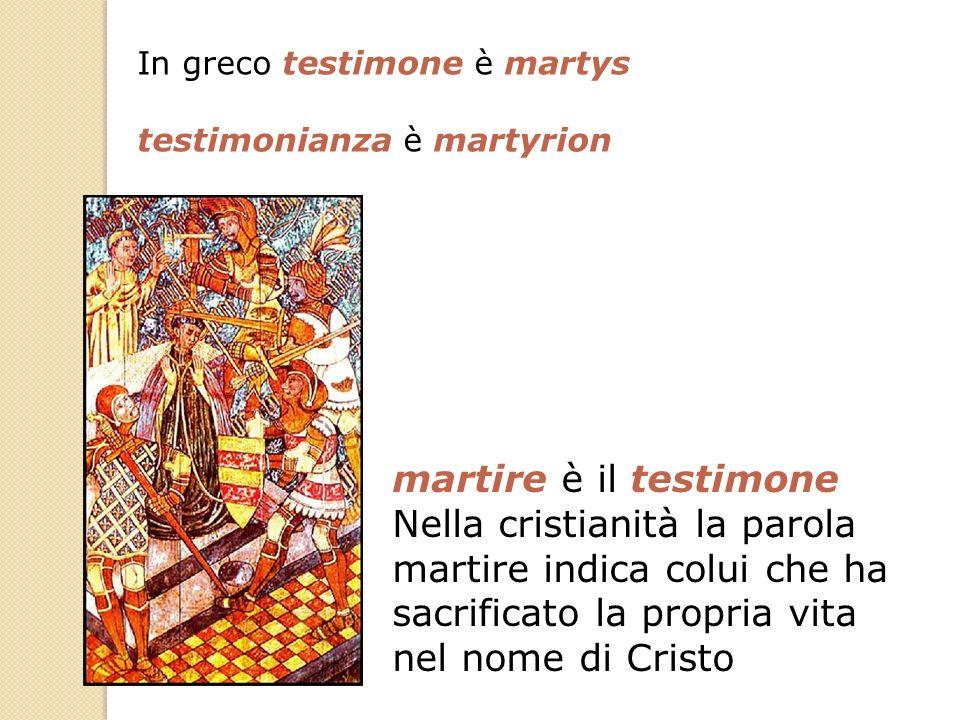 In greco testimone è martys