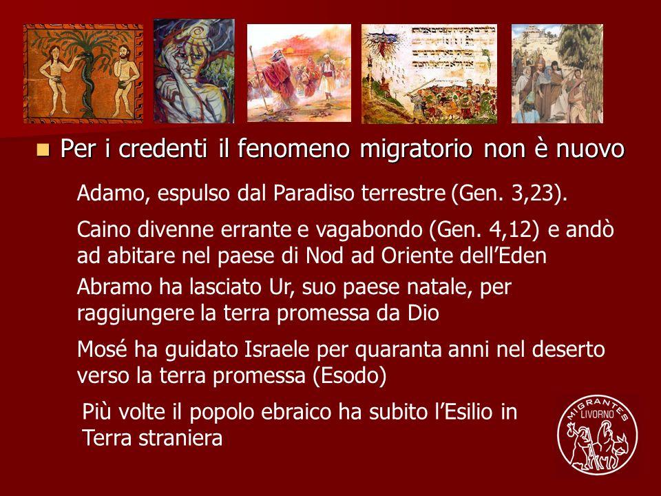 Per i credenti il fenomeno migratorio non è nuovo