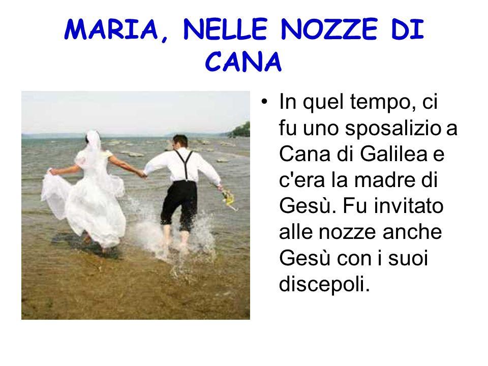 MARIA, NELLE NOZZE DI CANA