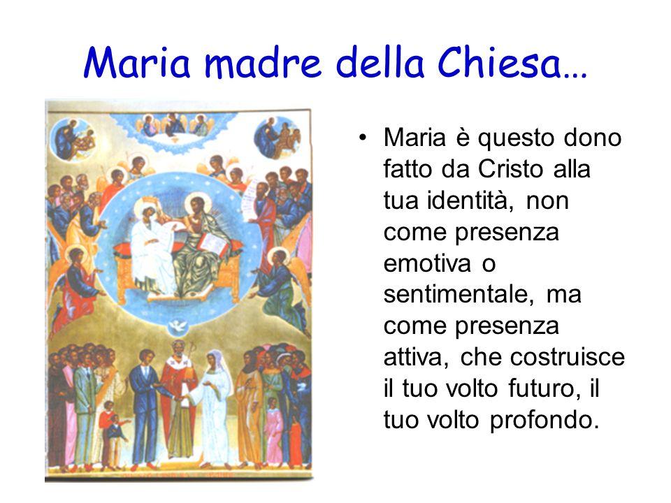 Maria madre della Chiesa…
