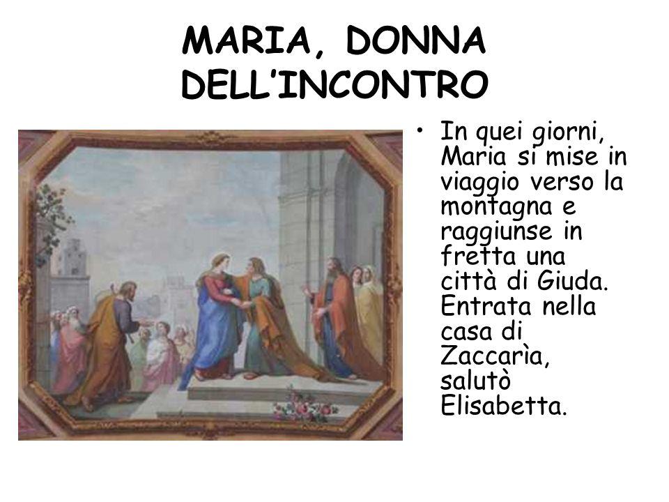 MARIA, DONNA DELL'INCONTRO